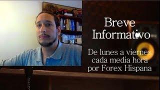 Breve Informativo - Noticias Forex del 11 de Febrero 2019