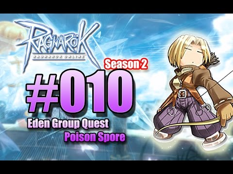 Let's Play Ragnarok Online Season 2 - Nr.10 - Eden Group Quest - Poison Spore [euRO] [Deutsch]
