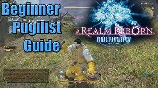 Final Fantasy Xiv Beginner's Class Guide: Pugilist Levels 1-10