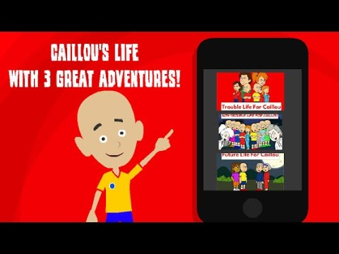 caillou 39 s life with 3 great adventures youtube