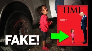 Picture of Little Girl on Time Magazine At The Border is FAKE! (REACTION)