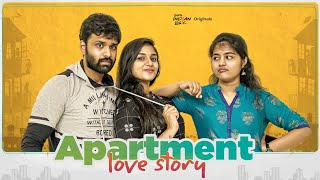 Apartment Love Story | South Indian Logic
