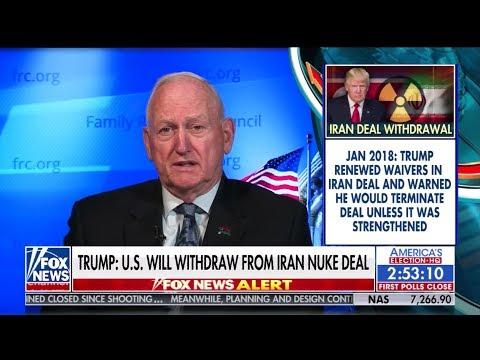 Jerry Boykin Reacts to the U.S. Withdrawal from the Iran Nuclear Deal