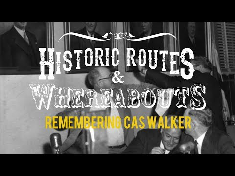 REMEMBERING CAS WALKER Controversial Businessman/Politician/Radio and TV Host! Episode 9