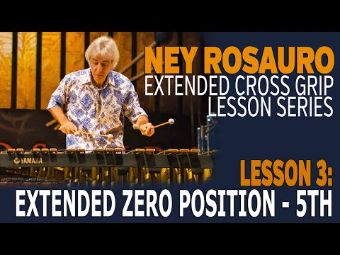 Ney Rosaro Extended Grip Lessons - Lesson 3: Extended Zero Position