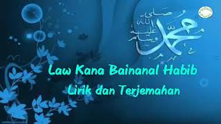 Download lagu Law Kana Bainanal Habib Lirik dan Terjemahan MP3