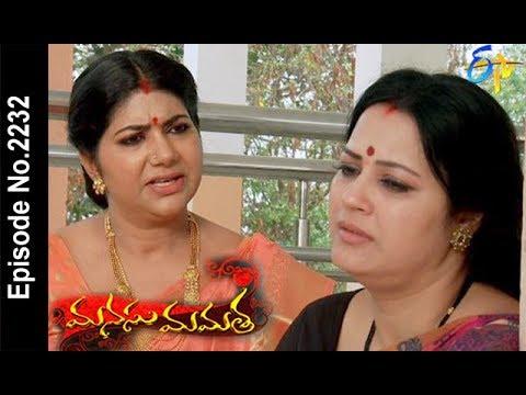 Manasu Mamata | 17th  March 2018 |Full Episode No 2232| ETV Telugu