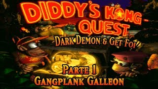Donkey Kong Country 2: Diddy's Kong Quest #1: Gangplank Galleon (Dark Demon & Get Foi)