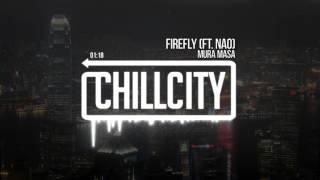 Mura Masa - Firefly (Ft. Nao)