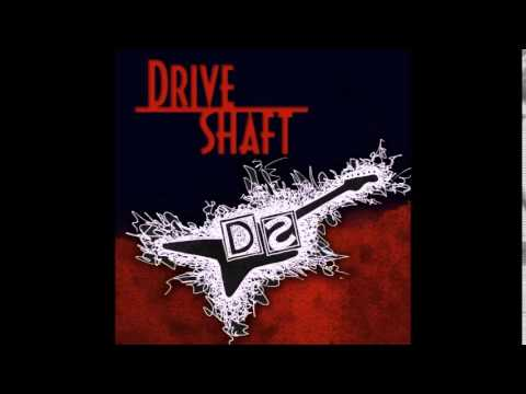 Drive Shaft - You All Everybody