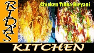 Chicken Tikka Biryani | Traditional mughlai recipe by Rida