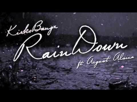 Audio: Kirko Bangz Ft. August Alsina - Rain Down