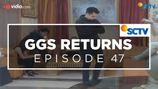 ggs returns episode 47