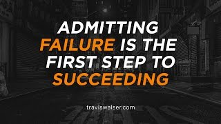 "failure is the first step to There is no success like failure ""there's no success like failure"" what is your view on the idea that success can begin with failure failure is the first step of succeeding."