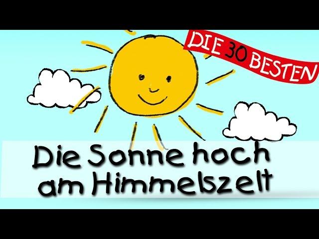 Die Sonne hoch am Himmelszelt - Die besten Kirchenlieder für Kinder || Kinderlieder