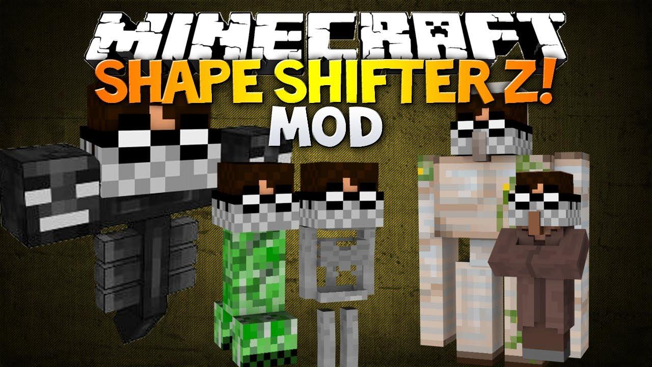 Shape Shifter Z [1.7.10] [1.6.4] [1.5.2] - Моды на Майнкрафт