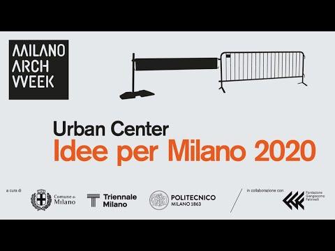 Urban Center – Idee per Milano 2020