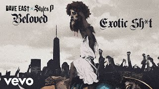 Dave East, Styles P - Exotic Shit