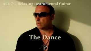 The Dance, Romantic Spanish Guitar Instrumental by ALDO