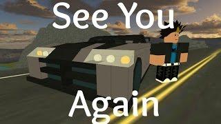 Video ROBLOX Music Video - See You Again - Wiz Khalifa ft. Charlie Puth download MP3, 3GP, MP4, WEBM, AVI, FLV Juni 2018