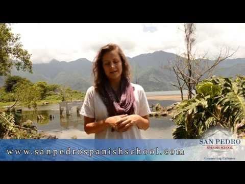 Caroline: San Pedro Spanish School is the best! Lake Atitlan, Guatemala