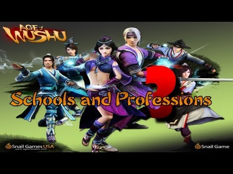 Age of Wushu - #3 Schools and Professions