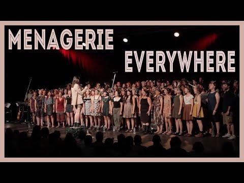 Menagerie Choir - Everywhere