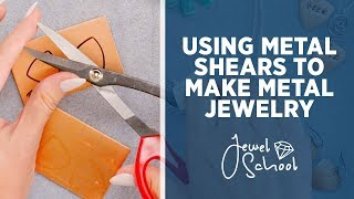 How to Use Metal Shears with Jewelry | Jewelry 101