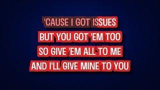 Issues - Julia Michaels | Karaoke LYRICS