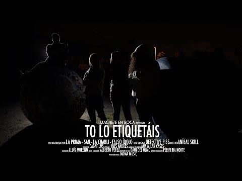 MACHETE EN BOCA | TO' LO ETIQUETÁIS