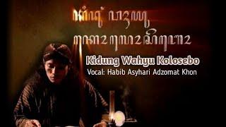 Kidung Wahyu Kolosebo Full HD _ Lirik + Terjemahan