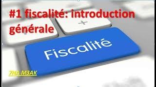 #EP 1 fiscalité: introduction générale