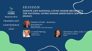 National Living Donor Registry and NLDAC - 2021 Pediatric Transplant Conference