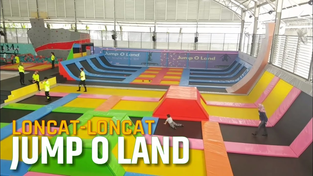 jump o land trampoline park sentul bogor