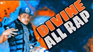 All Rap DIVINE   Divine MASHUP   divine all rap song 2019   Divine songs   RAVI KUMAR KHOLA
