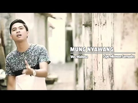 Mahesa - Mung Nyawang (Official Music Video)