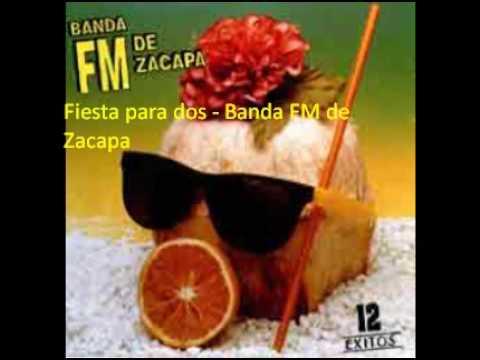 Fiesta para Dos - Banda FM de Zacapa