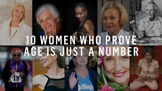 10 Female Role Models Who Prove It's Never Too Late