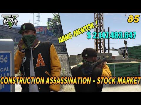 MISI TERAKHIR GTA V LESTER + UANG MAKSIMAL ! MISI & SAHAM GTA 5 (85) CONSTRUCTION ASSASSINATION