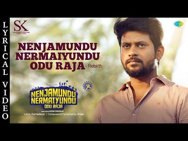 Nenjamundu Nermaiyundu Odu Raja – Rebirth | Shabir | Rio Raj | RJ Vigneshkanth