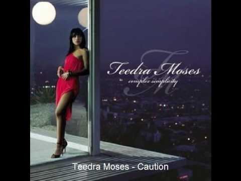 Teedra Moses - Caution