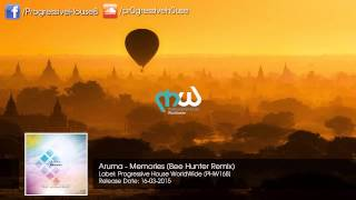 Aruma - Memories (Bee Hunter Remix)