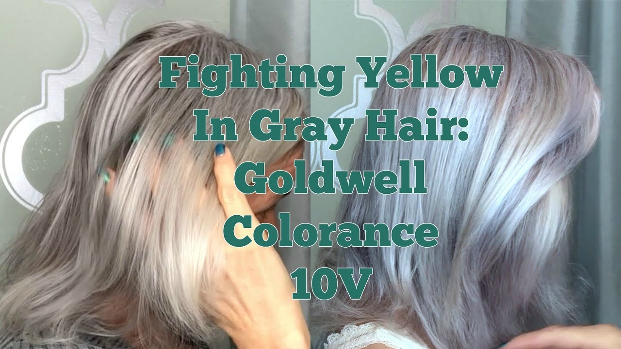 Fighting Yellow In Gray Hair Goldwell Colorance Foam In Toner 10v