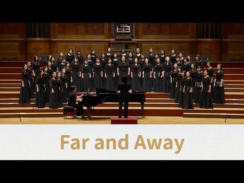 Far and Away (Berta Poorman & Sonja Poorman) - National Taiwan University Chorus