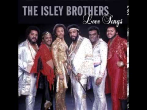 The Isley Bros - (At Your Best) You Are Love