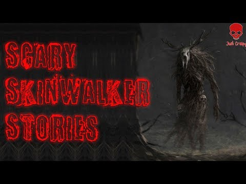 Scary Skinwalker Stories