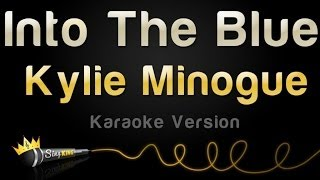 Kylie Minogue - Into the Blue (Karaoke Version)