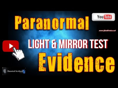 Paranormal Evidence: Light & Mirror