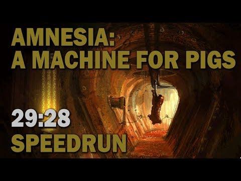 Amnesia: A Machine For Pigs :: SpeedRun  - 29:28