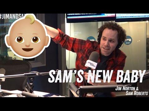 Sam's New Baby - Jim Norton & Sam Roberts